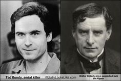 Ted Bundy, serial killer Totally Looks Like Walter Sickert, a.k.a. suspected Jack the Ripper