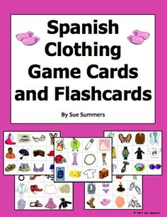 Spanish Clothing Game Cards and Flashcards by Sue Summers - 60 different cards