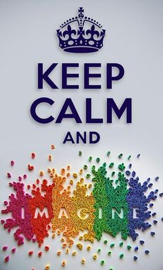 Keep Calm Poster:   Keep calm and imagine