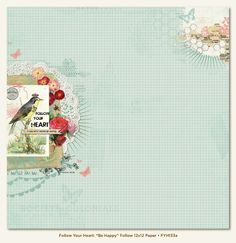 Follow Be Happy 12X12 Follow Your Heart Paper