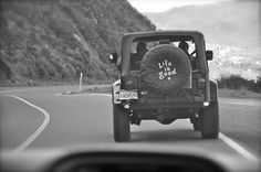 life is about.....heading out for adventures into the unknown, with a jeep ;0)