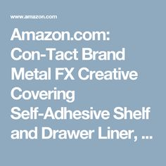 Amazon.com: Con-Tact Brand Metal FX Creative Covering Self-Adhesive Shelf and Drawer Liner, 18-Inches by 6-Feet, Brushed Copper: Home & Kitchen