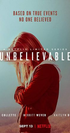 Watched October 2019 on Netflix: Unbelievable (TV Series ) - IMDb Tv Series To Watch, Series Movies, Movies Showing, Movies And Tv Shows, Elizabeth Marvel, Merritt Wever, Mystery Show, Kaitlyn Dever, Michael Chabon