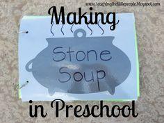 Teaching The Little People: Making Stone Soup in Preschool Preschool Cooking, Preschool Literacy, Preschool Lessons, Preschool Ideas, Teaching Ideas, November Preschool Themes, Kid Cooking, Kindergarten Rocks, Daycare Ideas