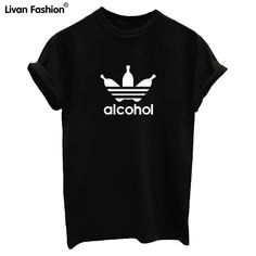 Women Alcohol Funny T-shirts (Funny drinking shirts) Buy now Online Funny Drinking Shirts, Funny Outfits, Funny Clothes, Cheap T Shirts, T Shirts For Women, Clothes For Women, Shirt Price, White Women, Funny Tshirts