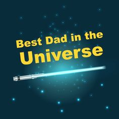 Printable Father's Day Cards | Best Dad in the Universe