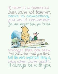 24 Trendy Quotes Winnie The Pooh Wisdom Mom Winne The Pooh, Winnie The Pooh Quotes, Winnie The Pooh Friends, Piglet Quotes, Piglet Winnie The Pooh, Pooh Bear, Tigger, Disney Quotes, Disney Songs
