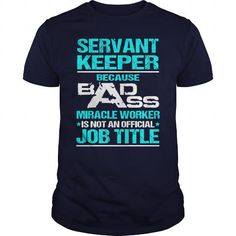 Awesome Tee For Servant Keeper T-Shirts, Hoodies (22.99$ ==► Shopping Now!)