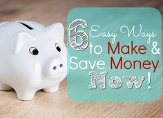 6 Ways to Make and Save Extra Money