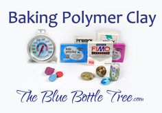 If your polymer clay is burning or your creations are breaking, you need this info! Learn about baking polymer clay at The Blue Bottle Tree.