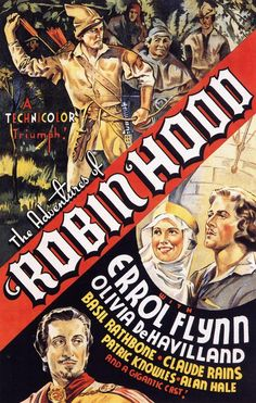 High resolution official theatrical movie poster ( of for The Adventures of Robin Hood Image dimensions: 1014 x Starring Errol Flynn, Olivia de Havilland, Basil Rathbone, Claude Rains Old Movies, Vintage Movies, Great Movies, Famous Movies, Indie Movies, Comedy Movies, Errol Flynn, Olivia De Havilland, Classic Movie Posters
