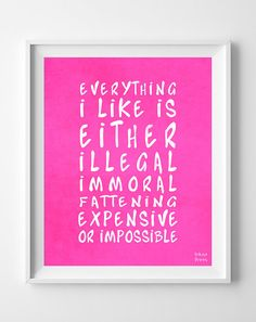 Everything I like Poster Print Inspirational Quote by InkistPrints, $11.95 - Shipping Worldwide! [Click Photo for Details]