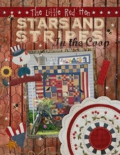 Stars and Stripes in the Coop by The Little Red Hen