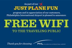 Free wifi at Philadelphia International Airport (PHL), the only major airport serving the 5th largest metropolitan area in the United States. In 2009, PHL accommodated 30.6 million passengers, including 4 million international passengers, and handled 472,668 aircraft takeoffs and landings. Read more : http://www.visitphilly.com/museums-attractions/philadelphia/philadelphia-international-airport/