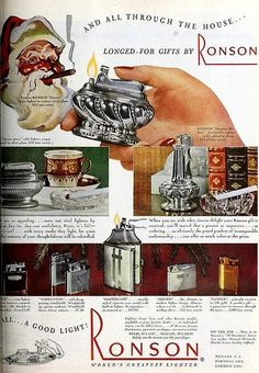 Ronson Lighters ~ Christmas ad, December 6, 1947.  The way advertisers of the past presented it, Santa just never stopped smoking.