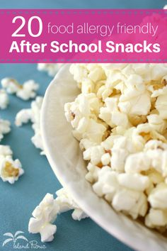 20 Allergy Friendly After School Snacks -- Dairy-Free, Egg-Free, Nut-Free