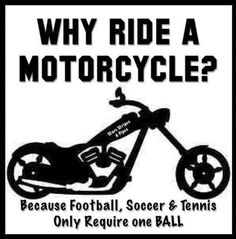No. 34 - Why Ride A Motorcycle?