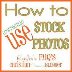 How to use stock photos on your blog. Credit, pin, and any other frequently asked questions you may have!