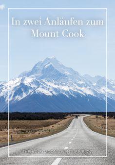 In zwei Anläufen zum Mount Cook Mount Cook, Berg, Mount Rainier, Adventure, Mountains, Cooking, Nature, Travel, New Zealand