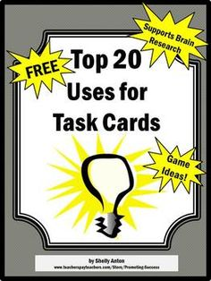 Here's a file with 20 different ideas for using task cards in the classroom.