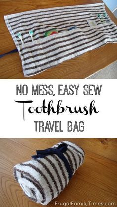 How to make a no mess, easy sew Toothbrush Travel Bag. A tutorial for this easy, low cost, time saving project. Keep your clothes clean when travelling. A great beginner sewing project for kids or adults.