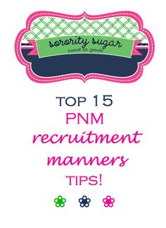 be classy during recruitment ~ top manners tips for PNMs! <3 BLOG LINK:  http://sororitysugar.tumblr.com/post/57353551091/are-there-any-etiquette-rules-i-should-try-to-follow#notes