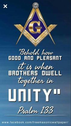 """Behold how good and pleasant it is when brothers dwell together in unity. Masonic Order, Masonic Art, Masonic Lodge, Masonic Symbols, Psalm 133, Psalms, Prince Hall Mason, Famous Freemasons, Freemason Symbol"