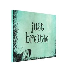 Shop Just Breathe Canvas Print created by QuoteLife. Canvas Painting Quotes, Simple Canvas Paintings, Easy Canvas Art, Small Canvas Art, Cute Canvas, Mini Canvas Art, Canvas Quotes, Diy Canvas, Acrylic Painting Canvas