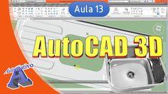 Curso de AutoCAD 3D - Aula 13 - Modelagem de Peças ( Pia ) - Autocriativo
