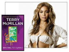 """Beyonce likes: """"Waiting to Exhale"""" by Terry McMillan"""