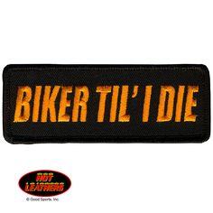 Biker 'til I Die