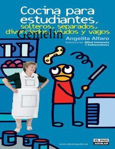 Cocina para solteros divorciados y vagos  https://www.pinterest.com/bettercooking/recopilatorio-recetas/