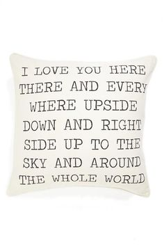 "Levtex ""I Love You"" Pillow contemporary pillows Verona, Up To The Sky, I Love You, My Love, Nordstrom, My New Room, True Love, Me Quotes, Sweet Home"