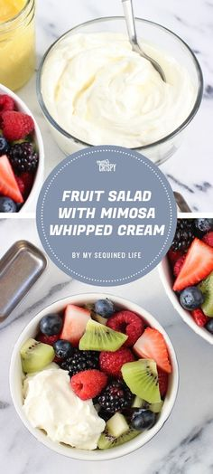 If you're looking for an easy way to make a fancy fruit salad, look no further than this mimosa whipped cream recipe from My Sequined Life.