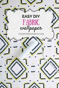 diy fabric wallpaper