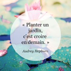 Positive Affirmations, Positive Quotes, Motivational Quotes, Audrey Hepburn, Something To Remember, Beautiful Gardens, Maxime, Quotations, Poems