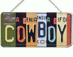 Cowboy Vanity Plate Wall Art. Metal . 12.5W x 6H. Available at Frontier Western Shop - www.westernshop.com