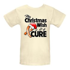 My Christmas Wish is a Cure Kidney Cancer awareness Women's Organic T-Shirts from our Christmas season collection to promote awareness during the holidays.  #KidneyCancerChristmasWish #KidneyCancerAwareness #CureKidneyCancer
