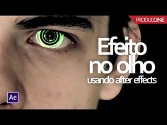 Como customizar um olho humano - After Effects - YouTube