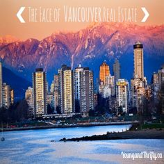 The Face of Vancouver Real Estate