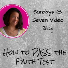 Sundays video - How to PASS the Faith Test - Daughters of the Creator Daughter Of God, Daughters, Powerful Scriptures, Christian Couples, Spiritual Disciplines, Show Me The Way, Learning To Trust, Broken Relationships, Dear Lord