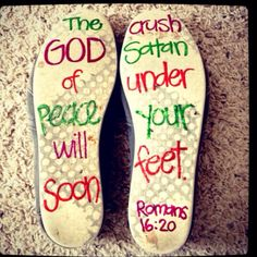 """This is really neat: Write scripture on the bottom of your shoes. I may write: """"How great are the feet of those who bring good news"""" on my shoes for my future trip Guinea, Africa!"""