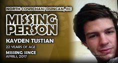 Please help us spread the word about Kayden Robert Tustian out of North Cowichan/ Duncan, British Columbia by sharing this report. Missing Persons, 22 Years Old, British Columbia, Words, Horse