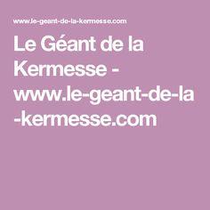 Le Géant de la Kermesse - www.le-geant-de-la-kermesse.com