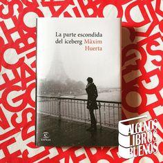 Hoy he terminado de leer #LaParteEscondidaDelIceberg la sexta novela de @maximhuerta un íntimo paseo por París cargado de sensibilidad editada por @espasaeditorial  Muy pronto la #reseña en el blog.  #maximhuerta @lectoresmaximhuerta #paris #novela #Espasa #lectura #leer #leeresvivir #blogliterario #amor #busqueda #escritor