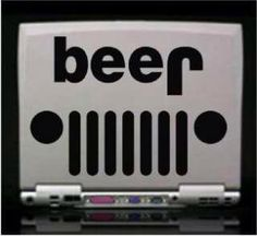 Jeep #beer  Hey, I never noticed that!!! LOL!!! Jeep upside is BEER!!!! No wonder I love Jeeps!!! And beer....hmmm...but which love came first....LOL!!