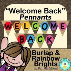 """The """"Back to School Rush"""" is here! Greet your students with this friendly """"Welcome Back"""" pennant!"""