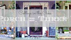 One Porch ::: Three Ways