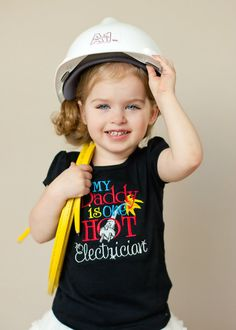 My Daddy Is One Hot Electrician Tee!! *so making this if I ever have a baby!