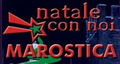 Natale con noi - Christmas with us, through Jan. 6, in Piazza Castello,about 18 miles north of Vicenza; Christmas hut with free pop corn and hot chocolate; Christmas caroling; entertainment and ice-skating ring.